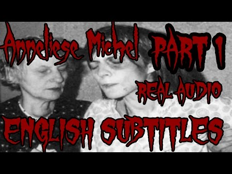 Anneliese Michel | ENGLISH SUBTITLES | ENHANCED AUDIO| REAL Exorcism audio tape