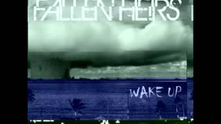 Fallen Heirs - Wake Up