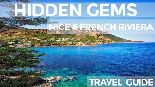 Hidden Gems In Nice And French Riviera