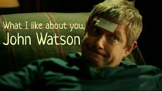 What I Like About You, John Watson   Sherlock BBC
