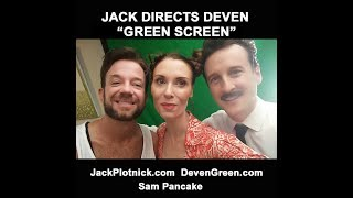 Jack Directs Deven - New Video