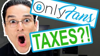 I Make Money From OnlyFans - How Do I File My Taxes?!