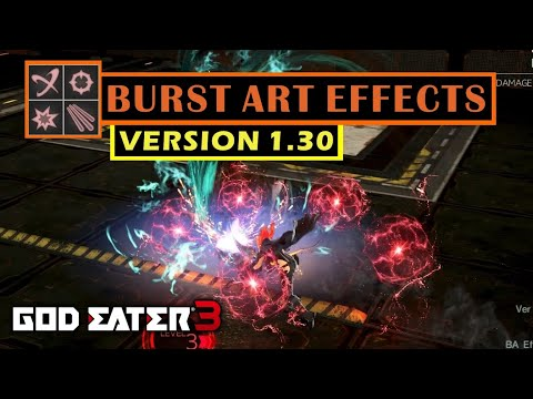 Version 1.30 New BA Effects - God Eater 3