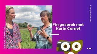 In gesprek met Karin Cornet
