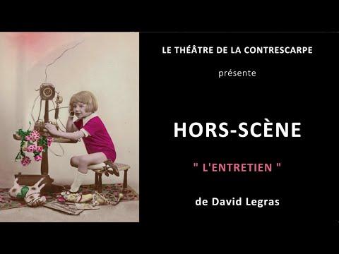 Découvrez le « HORS-SCÈNE • L'ENTRETIEN » de David LEGRAS, comédien dans « À la recherche du...