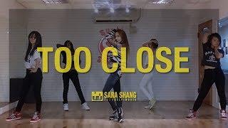 Ariana Grande - Too Close / Choreography by Sara Shang (SELF-WORTH)
