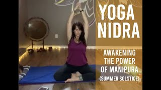 Yoga Nidra: Awakening the Power of Manipura ~Solar Plexus Chakra (June 22)