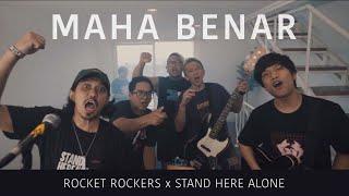 Download lagu Rocket Rockers X Stand Here Alone Maha Benar Mp3