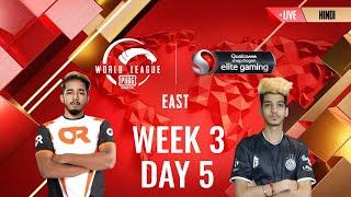 [HINDI] W3D5 - PMWL EAST  - Super Weekend   PUBG MOBILE World League Season Zero (2020)
