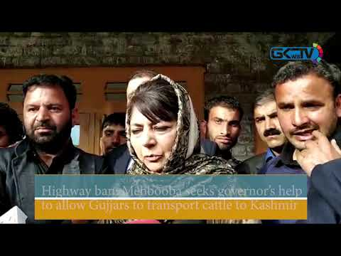 Highway ban: Mehbooba seeks governor's help to allow Gujjars to transport cattle to Kashmir