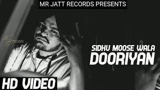 Dooriyan : Sidhu Moosewala (Official Song) Snappy - Mr Jatt Records - Latest Punjabi Songs 2018