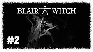 Blair Witch 2019 - Ведьма из Блэр - #2 Ужас и кошмар