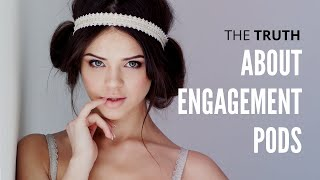 The Truth About Engagement Pods: Explained