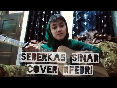 Seberkas sinar~NIKE ARDILA. Cover by: R.FEBRI (AUTO BAPER)😁😁😁