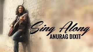 Dil Mera Kahe   Anurag Dixit   Lyrics Video 2015   New Pop