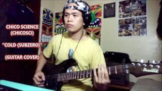 Chico Science (Chicosci) - Cold (Subzero) Guitar Cover