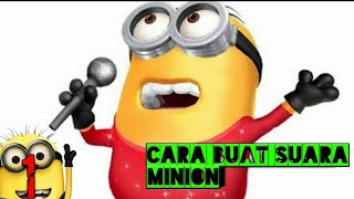 CARA BUAT SUARA MINION #KINE MASTER                                            (COMING SOON)