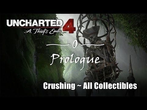 Uncharted 4 Prologue Crushing Difficulty/All Collectibles