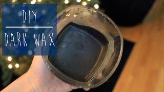 DIY | How To Make Dark Wax