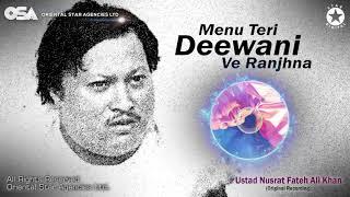 Menu Teri Deewani Ve Ranjhna | Nusrat Fateh Ali   - YouTube