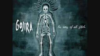 Gojira - The Way of All Flesh (slower tempo)