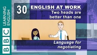 Negotiating - 30 - English at Work negotiates the best deal