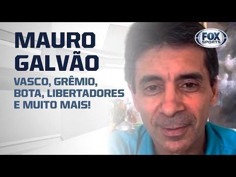 MAURO GALVÃO: Vasco, Grêmio, Bota, Libertadores e muito mais! Entrevista completa