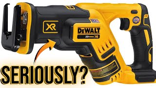 DeWALT XR Compact Reciprocating Saw IS NOT WHAT I EXPECTED