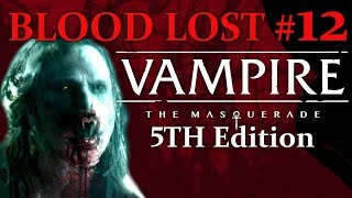 Werewolves And Kindred - Blood Lost #12 - Vampire The Masquerade 5th Edition Chronicle