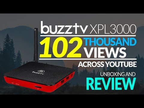 BEST IPTV BOX 2018  - Buzztv XPL3000 - OS 7.1 Nougat - Uboxing And Review