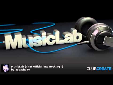 MusicLab (That Official one nothing -) by ayeasha56