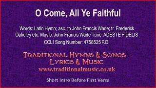 O Come, All Ye Faithful(BH089~MP491) - Christmas Carol, Lyrics & Music