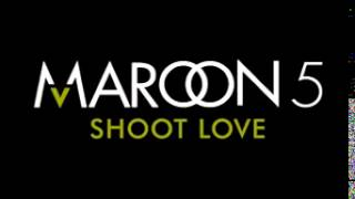 Maroon 5 - Shoot love (Audio)