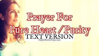 Prayer For Pure Heart, Purity (Text Version - No Sound)