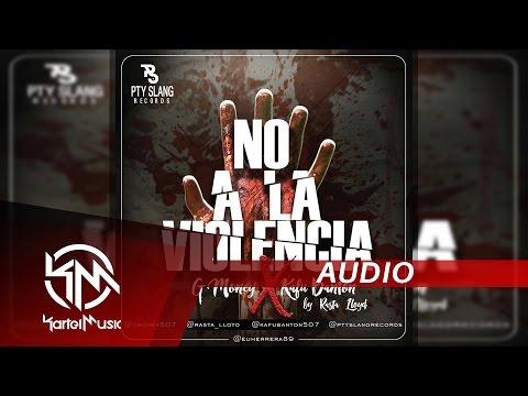 Letra No A La Violencia Kafu Banton Ft G Money