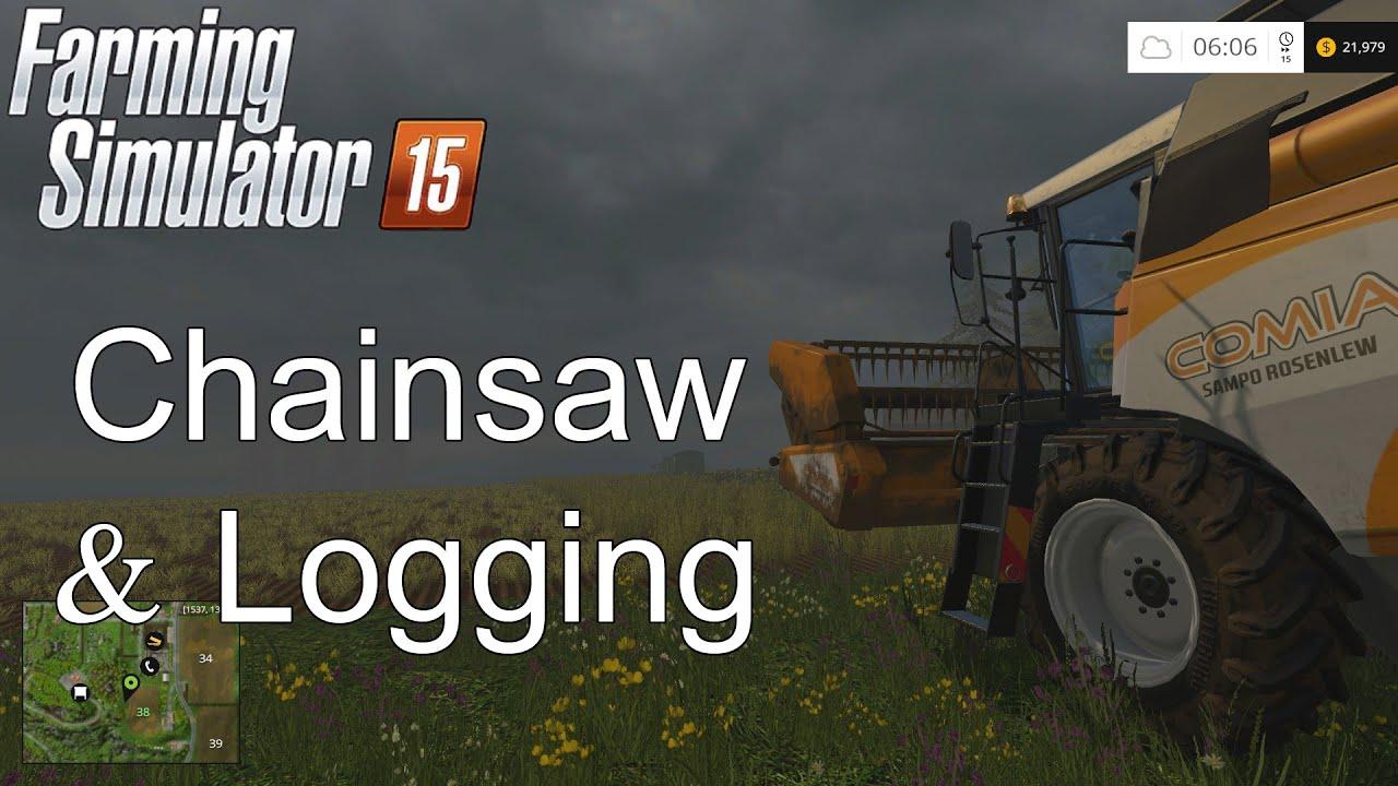 Farming Simulator '15 Tutorial: Chainsaw & Logging