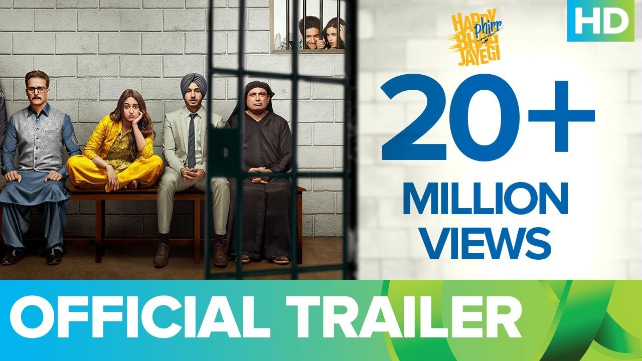 Happy Phirr Bhag Jayegi Movie – Trailer