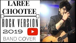 LAREE CHOOTEE | ROCK VERSION | BAND COVER