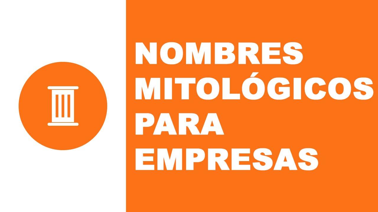 Nombres mitológicos para empresas - www.nombresparamiempresa.com