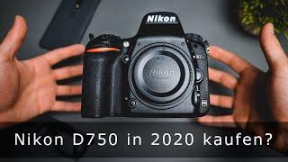 Nikon D750 in 2020 kaufen?