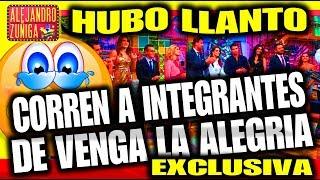 """HUBO LLANTO sacan a integrantes de """"Venga la Alegria"""""""