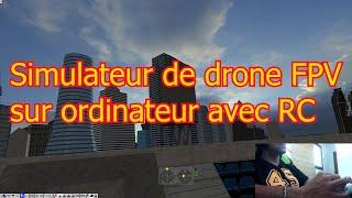 Drone fpv racer - simulateur pc avec RC