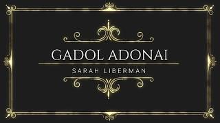 Gadol Adonai - Legendado