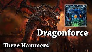 Three Hammers - Dragonforce (HQ)