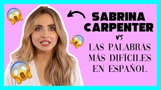 Diccionario de las palabras más difíciles en español con Sabrina Carpenter