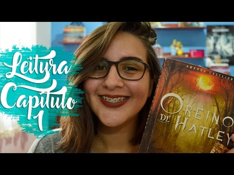 Leitura: Capítulo 1- O Reino de Hatley | Amável Utopia