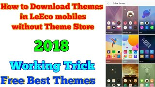 Download LeEco Themes without Theme Store | 2018 | Free Best LeEco Themes