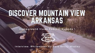 Mountain View Arkansas Whitewater RV Park