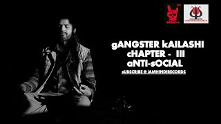 Gangster Kailashi Chapter 3 Antisocial - jaychauhan2007