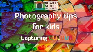 Tips On How To Take Brilliant Colour Photos! 📸 | Photography Tutorial For Kids